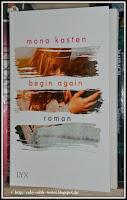 http://ruby-celtic-testet.blogspot.com/2016/11/begin-again-von-mona-kasten.html