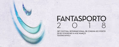 Fantasporto 2018 - Line Up Final