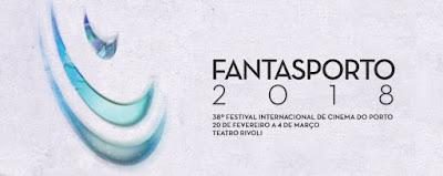 Fantasporto 2018 - Line Up Final