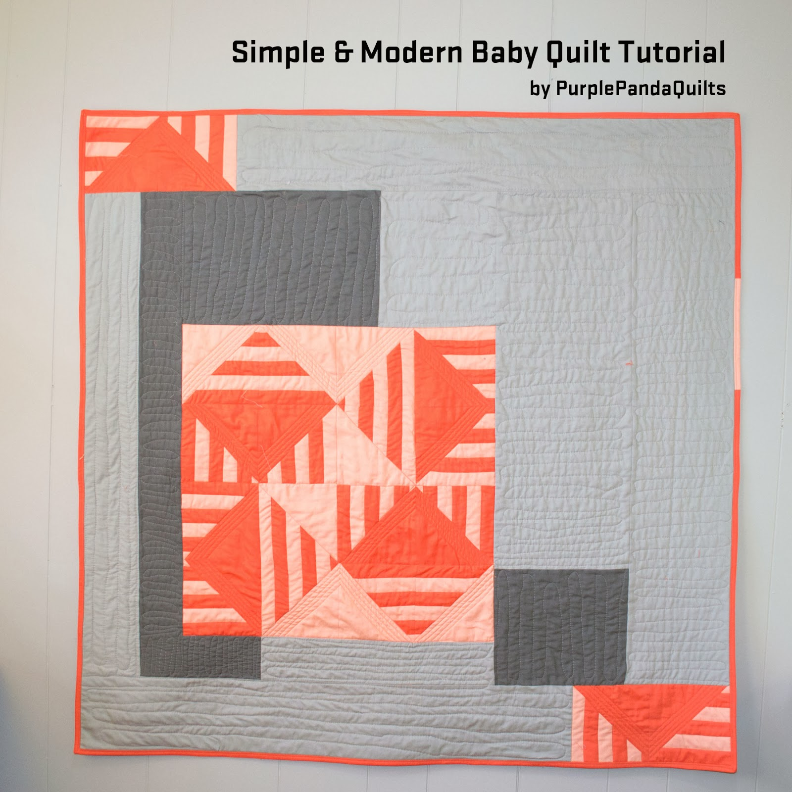 Purple Panda Quilts Simple Amp Modern Baby Quilt Tutorial