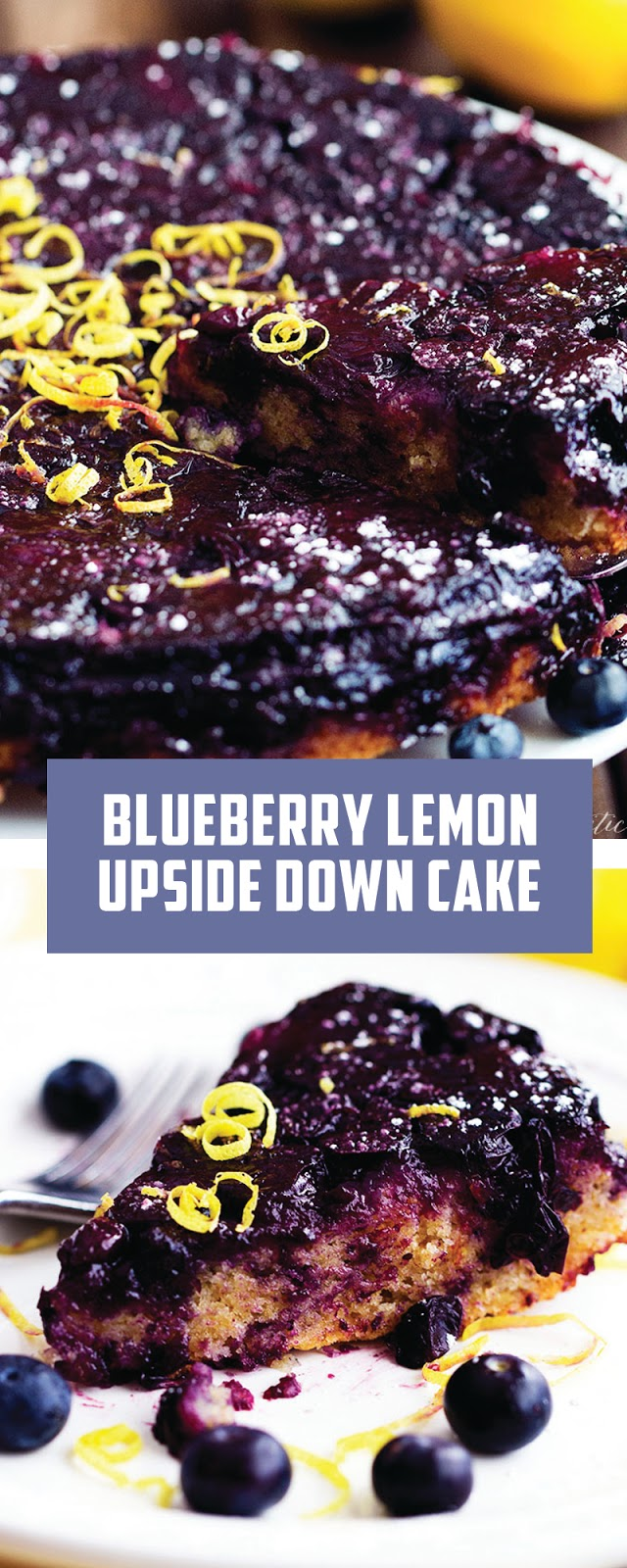 BLUEBERRY LEMON UPSIDE DOWN CAKE