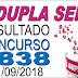 Resultado da Dupla Sena concurso 1838 (11/09/2018) ACUMULOU!!!