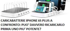 Ricarica iPhone 6s Plus più rapida