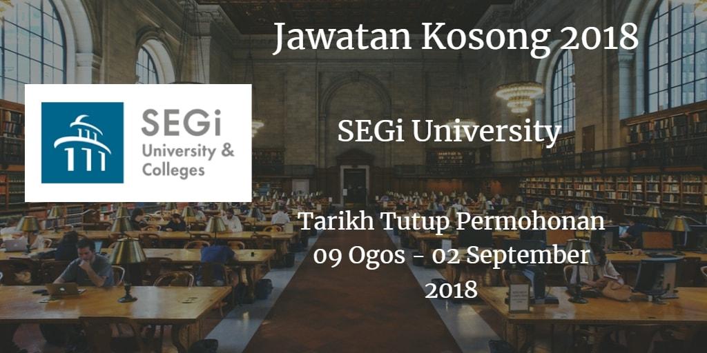 Jawatan Kosong SEGi University 09 Ogos - 01 September 2018