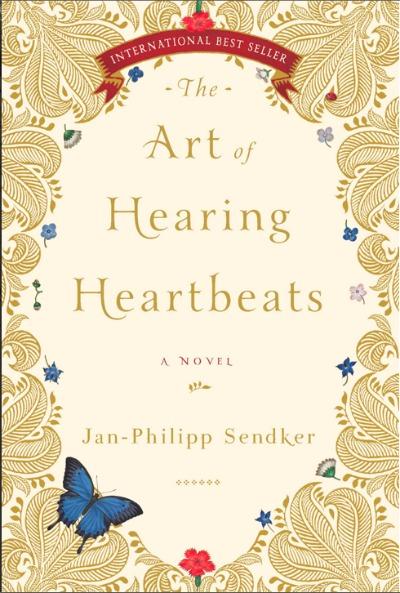 The Art of Hearing Heartbeats by Jan-Philipp Sendker – The Cruelty of Love