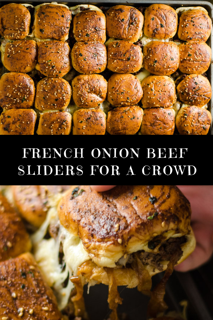 FRENCH ONION BEEF SLIDERS FOR A CROWD RECIPE