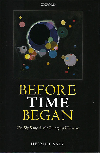 "Easy, 150 page read on the big bang (Source: Helmut Satz, ""Before Time Began"")"