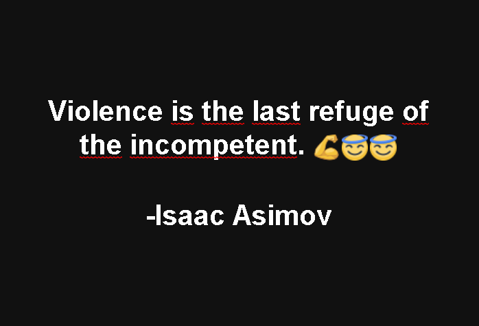 Violence Sayings And Quotes Best Quotes And Sayings Awesome Violence Quotes