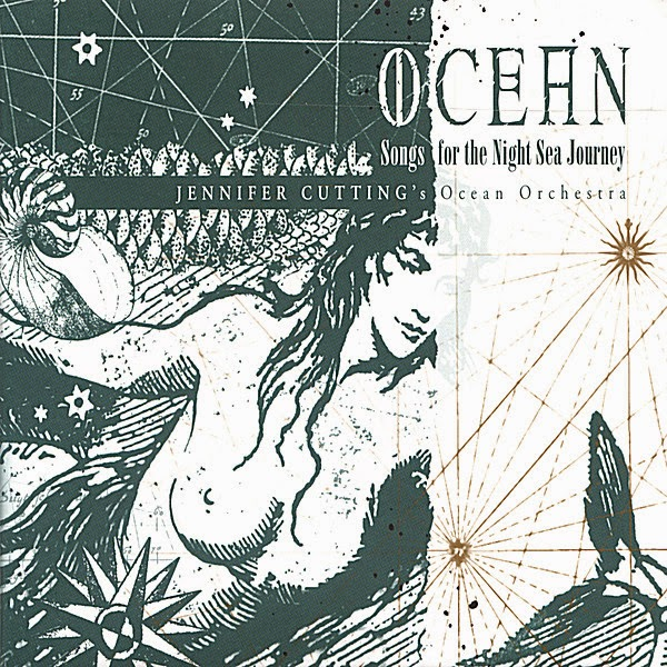 Jennifer Cutting - Ocean: Songs For The Night Sea Journey (2004)