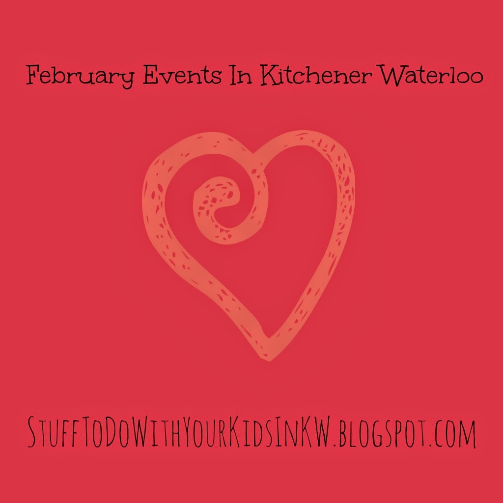 Stuff To Do With Your Kids In Kitchener Waterloo Valentine S Day