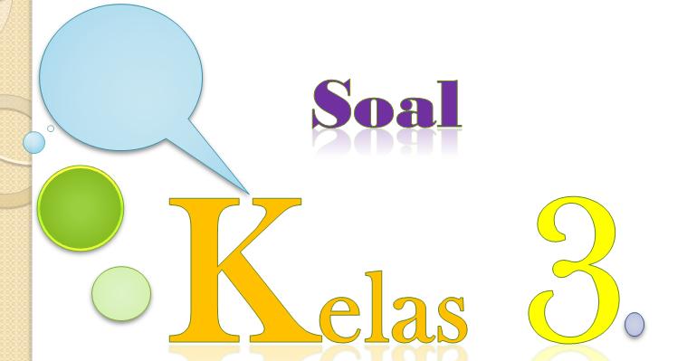 Soal Uts B Indonesia Kelas 3 Semester 2 Ktsp Kurikulum 2013 Kumpulan Soal Ktsp
