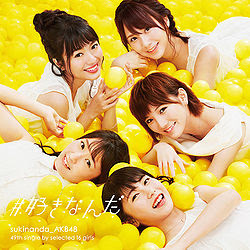 "AKB48 Score No. 1 Single Worldwide With ""# Suki Nanda"""