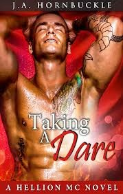 Taking a Dare (Hellion Mc book  #3) by J.A. Hornbuckle