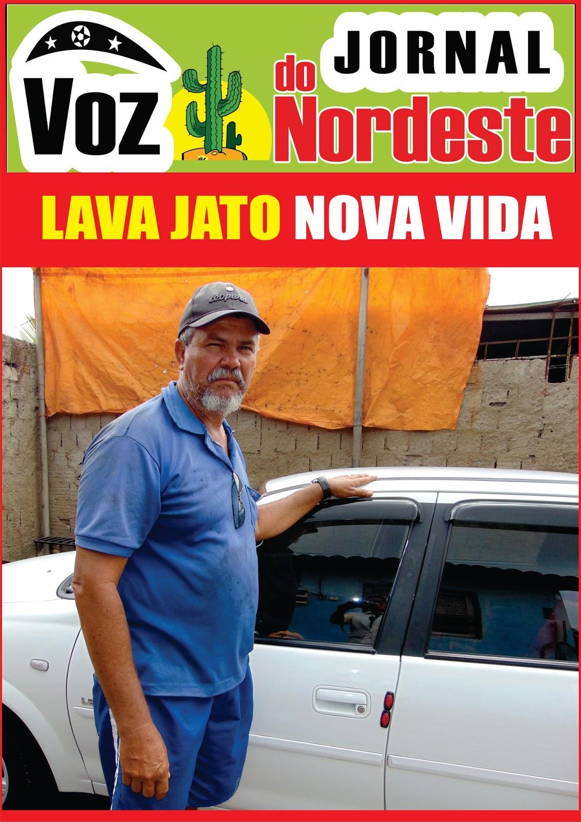 e91600bdbf1 Jornal Voz do Nordeste.  LAVA JATO NOVA VIDA  LAVAMOS CARROS DE ...