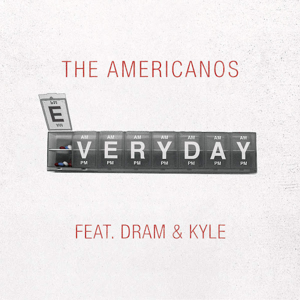 The Americanos - Everyday (feat. DRAM & KYLE) - Single Cover