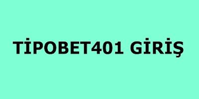 Tipobet401 giriş