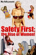 Safety First: The Rise of Women! 2008