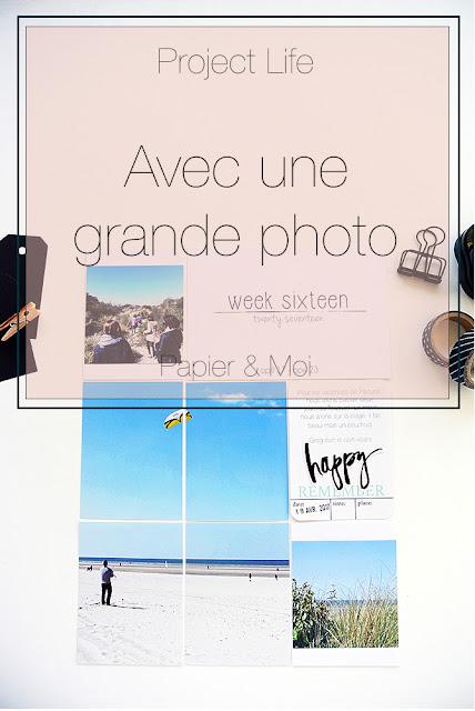 Project Life - Grande Photo - Papier & Moi