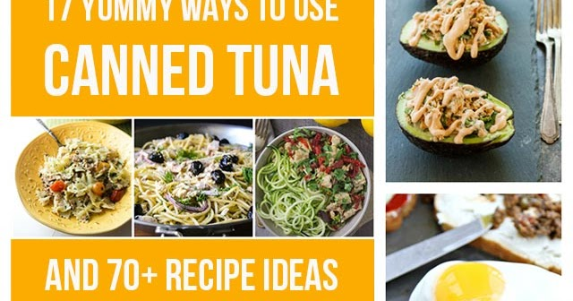 17 Ideas For Using Canned Tuna And 70 Recipes To Try The Rising Spoon