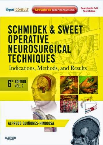 Schmidek&Sweet Kỹ thuật mổ Ngoại Thần kinh, Toàn tập 6e