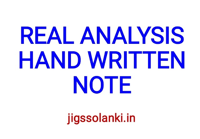 REAL ANALYSIS HAND WRITTEN NOTE