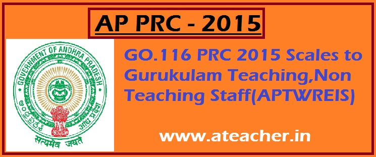 AP PRC 2015 Scales,Gurukulam Teaching,Non Teaching Staff(APTWREIS)