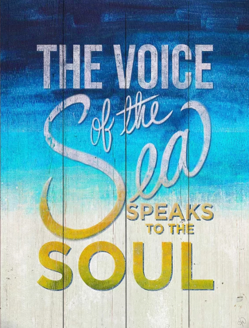 The Voice of the Sea speaks to the Soul Art Print Sign