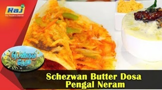 Schezwan Butter Dosa | Recipe | How to Prepare Schezwan | Pengal Neram | Raj Network
