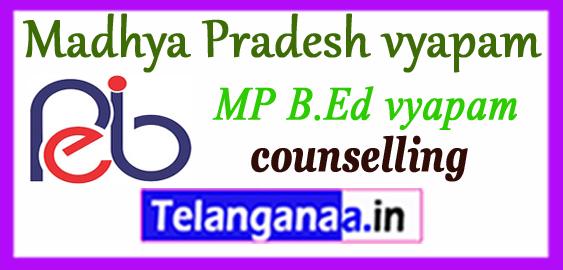 MP Madhya Pradesh vyapam B.Ed. 1st 2nd 3rd Counselling 2018