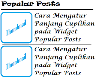 Cara Mengatur Panjang Cuplikan pada Widget Popular Posts