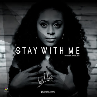 Kella - Stay With Me (Prod. Josbugs)