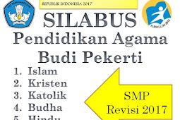 Silabus Pendidikan Agama Islam, Kristen, Katolik, Budha, Hindu Dan Khonghucu Smp Revisi 2017