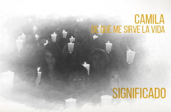 De Que Me Sirve La Vida significado de la canción Camila.