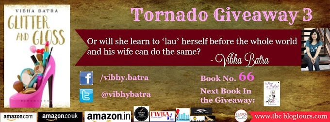 Tornado Giveaway 3: Book No. 66: Glitter and Gloss by Vibha Batra