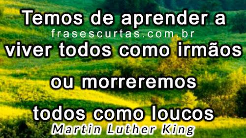 Frases de Martin Luther King sobre Aprender a Viver