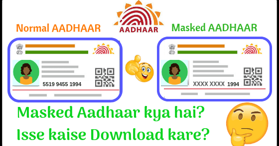 what is masked aadhaar and how to download it  tech hindi