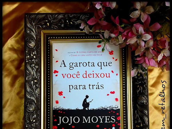 Resenha: A garota que você deixou para trás - Jojo Moyes