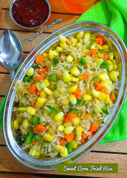 Sweetcornfriedrice7e12g my todays recipe star ingredient is fresh sweet corn sweet corn fried rice is an indo chinese recipe of steamed rice and veggies which are stir fried with ccuart Choice Image