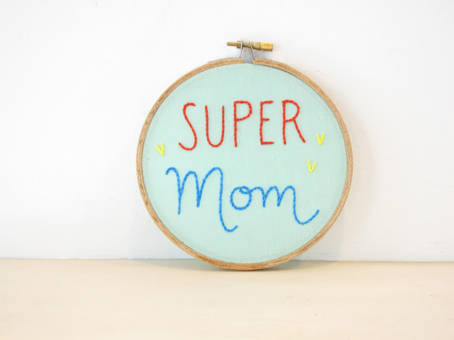 Super Mom Embroidery Hoop Wall Art  aqua yellow red blue with hearts, hand lettering, Mothers Day gift, best mom ever, thanks mom