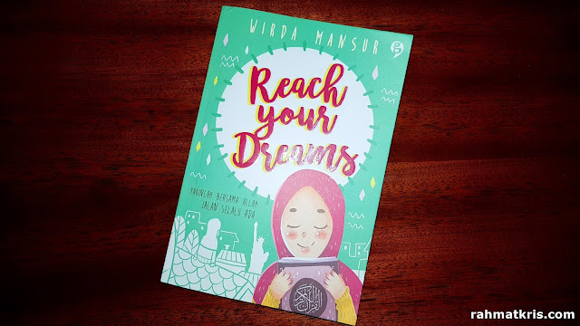 Reach Your Dream : Menggapai Impian ala Wirda Mansur