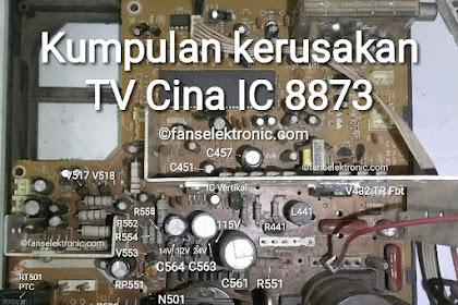 Kerusakan TV Cina IC 8873