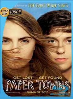 Ciudades de papel (2015) HD [1080p] Latino [GoogleDrive] DizonHD