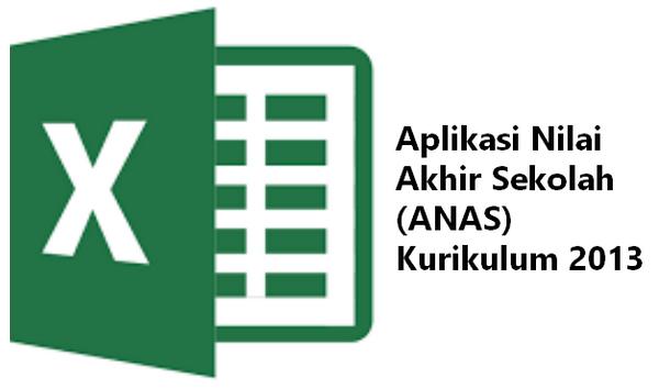 Aplikasi Nilai Akhir Sekolah (ANAS) Kurikulum 2013