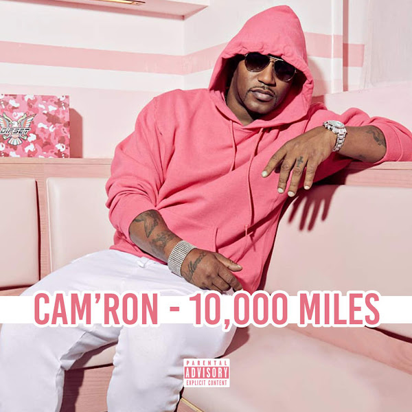 Cam'ron - 10,000 Miles - Single Cover