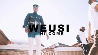 Weusi - Ni Come Video