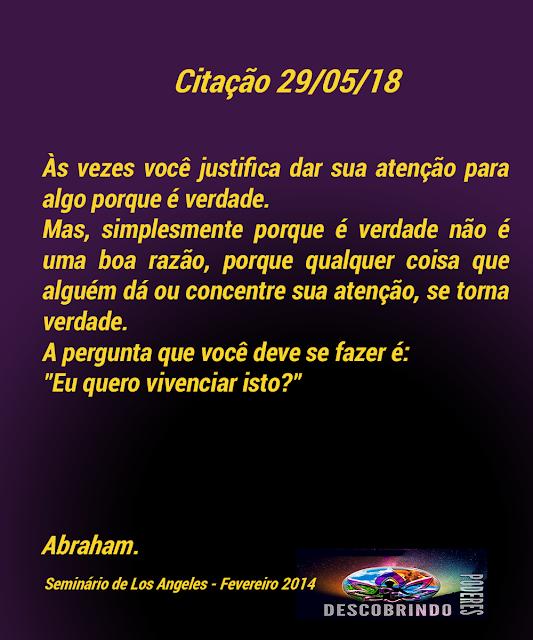 Citações Diárias Abraham Hicks - Citação do Dia 29/05/2018