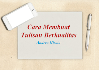 Andrea Hirata; Cara Membuat Tulisan Berkualitas  | PK LPDP