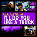 Geo Da Silva - I´ll Do You Like A Truck (Mikro Remix)