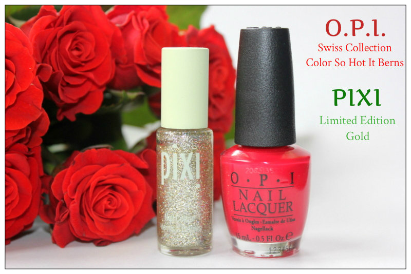 Review: O.P.I. Swiss Collection - Color So Hot It Berns and Pixi Limited Edition