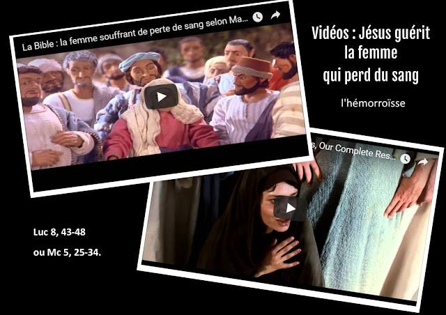 Vidéos : Jésus guérit la femme qui perd du sang (l'hémorroïsse)